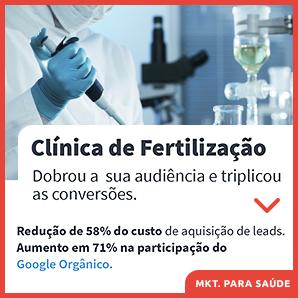 Clínica de Fertilização - dobrou a sua audiência e triplicou as conversões.